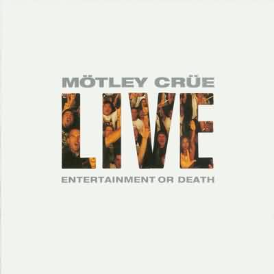 Live: Entertainment Or Death - 1999
