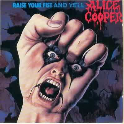 Raise Your Fist And Yell - 1987