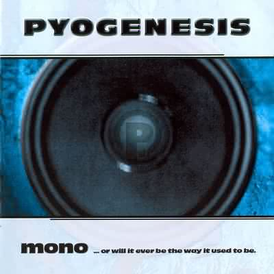Mono... Or Will It Ever Be The Way It Used To Be - 1998